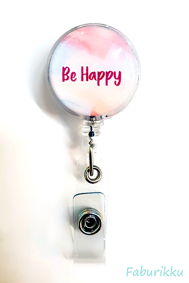 Quotes Be  Happy Clip-On Badge Reel