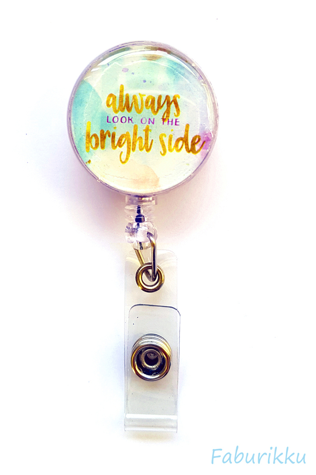 Quotes Look Bright Side Clip-On Badge Reel